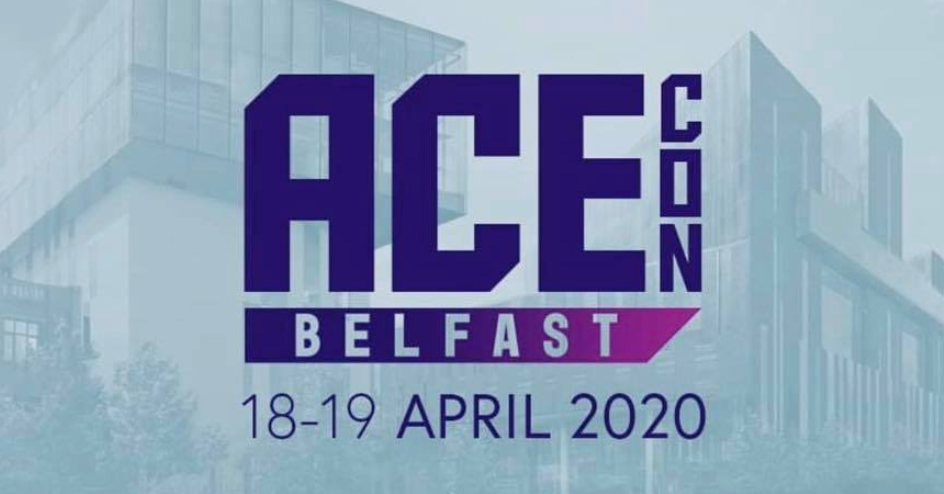 Ace Con 2020 Belfast Northern Ireland Gaming Event