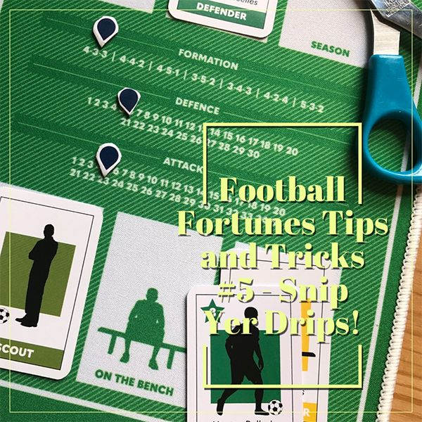 Football Fortunes Tips and Tricks #5 - Snip Yer Drips